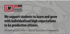 Special Education Department Mession: We support students to learn and grow with individualized high expectations to be productive citizens.